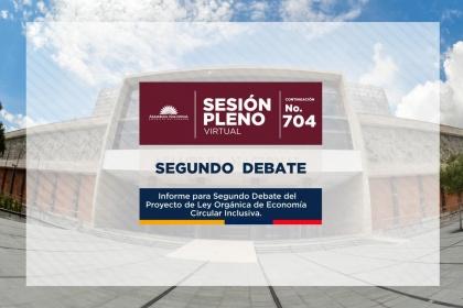 Este viernes continuará segundo debate de proyecto de Economía Circular Inclusiva